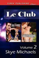 Le Club, Volume 2
