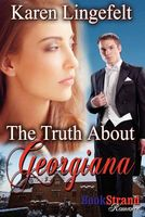 The Truth About Georgiana