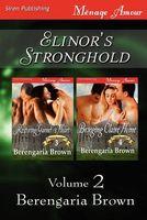 Elinor's Stronghold, Volume 2