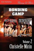 Bonding Camp, Volume 2