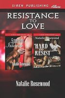 Resistance to Love