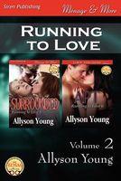 Running to Love, Volume 2