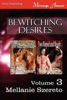 Bewitching Desires, Volume 3