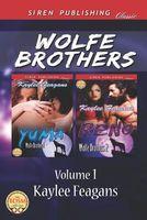Wolfe Brothers, Volume 1 (Yuma:Reno)