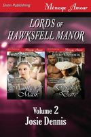 Lords of Hawksfell Manor, Volume 2