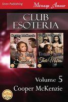 Club Esoteria, Volume 5