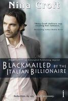 Blackmailed by the Italian Billionaire