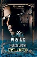 It's Wrong for Me to Love You Saga