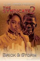 The Syndicate 3 by Brick and Storm