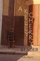 A Kelly Cherry Reader