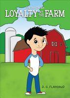 Loyalty at the Farm