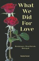 What We Did for Love
