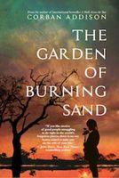 The Garden of Burning Sand