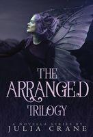 The Arranged Trilogy