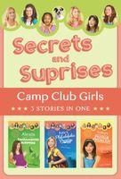 Secrets and Surprises (Camp Club Girls)