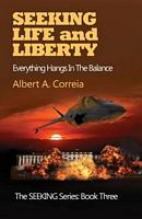 Seeking Life and Liberty