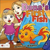 Dana's First Fish