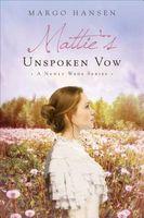 Mattie's Unspoken Vow