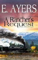A Rancher's Request