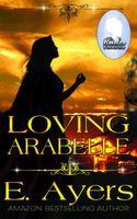 Loving Arabelle