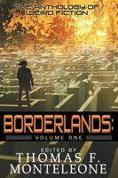 Borderlands, Book One