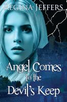 Angel Comes to the Devil's Keep