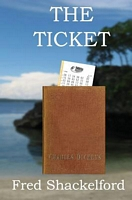 The Ticket by Fred Shackelford