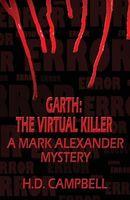 Garth: The Virtual Killer
