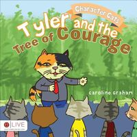 Tyler and the Tree of Courage
