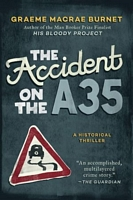 The Accident on the A35 by Arcade Publishing