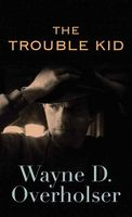 The Trouble Kid