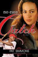 No Easy Catch