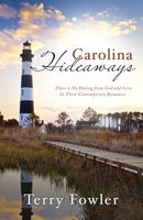 Carolina Hideaways (Romancing America: North Carolina)