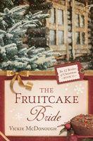 The Fruitcake Bride