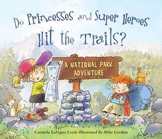 Do Princesses and Super Heroes Explore the National Parks?