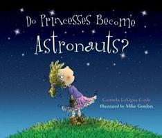 Do Princesses Become Astronauts?