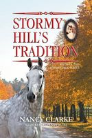 Stormy Hill's Tradition