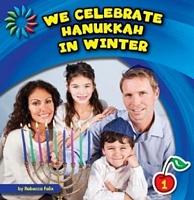 We Celebrate Hanukkah in Winter