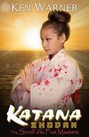 Katana Shodan: The Book of Five Masters