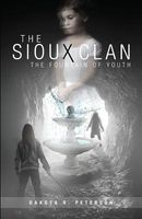 The Sioux Clan by Dakota R. Peterson