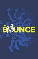 The Bounce, Volume 1