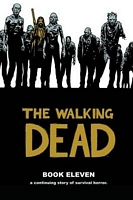 The Walking Dead, Book Eleven