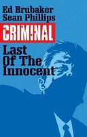Criminal, Volume 6: The Last of the Innocent