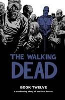 The Walking Dead, Book Twelve