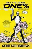 Renato Jones: The One %, Volume 1