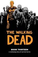 The Walking Dead, Book 13