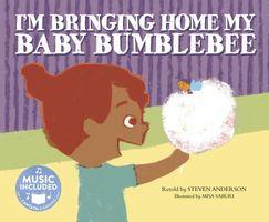 I'm Bringing Home My Baby Bumblebee
