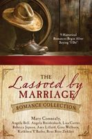 The Lassoed by Marriage Romance Collection