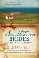 Small-Town Brides Romance Collection