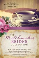 The Matchmaker Brides Collection by Barbour Publishing